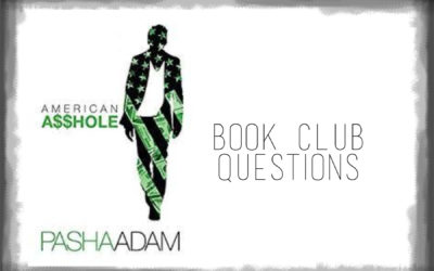 Marvelous Book Club Questions For American Asshole, By Pasha Adams