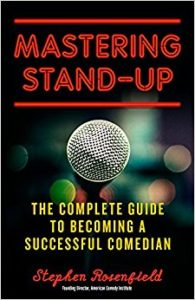 Mastering Stand-up: Stephen Rosenfield, ACI